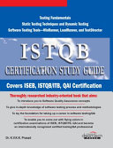 Istqb Certification Study Guide: Iseb, Istqb/ Itb, Qai Certification, 2008 Ed
