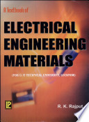 A Textbook of Electrical Engineering Materials  U P  Technical University  Lucknow
