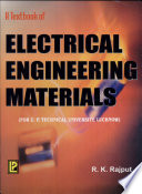 A Textbook of Electrical Engineering Materials (U.P. Technical University, Lucknow)