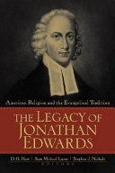 The Legacy of Jonathan Edwards