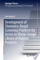 Development of Chemistry Based Screening Platform for Access to Mirror Image Library of Natural Products