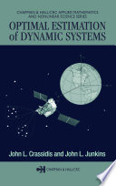 Optimal Estimation of Dynamic Systems