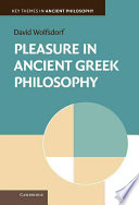 Pleasure in Ancient Greek Philosophy