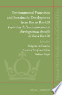 Environmental Protection and Sustainable Development from Rio to Rio 20
