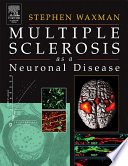 Multiple Sclerosis As A Neuronal Disease book