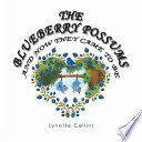 The Blueberry Possums and How They Came to Be