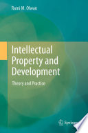 Intellectual Property And Development : notably copyright – on the one hand and...