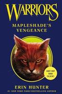 Warriors  Mapleshade s Vengeance  Warriors Novella