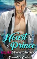 Heart Of A Prince Billionaire Romance
