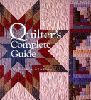 Quilter s Complete Guide