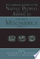 The Cambridge History Of The Native Peoples Of The Americas Mesoamerica