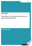 """Darstellung von Geschlechterrollen in der Jugendzeitschrift """"Bravo"""""""