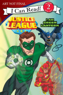Justice League Classic  I Am Green Lantern