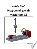 4-axis-cnc-programming-with-mastercam-x6