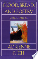 Blood  Bread  and Poetry  Selected Prose 1979 1985