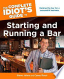 The Complete Idiot s Guide to Starting and Running a Bar