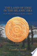 Land Of Enki In The Islamic
