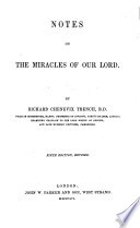 Notes on the miracles of Our Lord     Fourth edition  revised