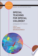 Special Teaching for Special Children  Pedagogies for Inclusion