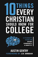 10 Things Every Christian Should Know for College