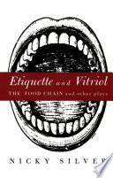 Etiquette and Vitriol