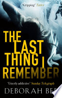 The Last Thing I Remember