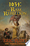1634: The Ram Rebellion : the west virginians from twentieth-century america...
