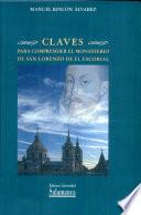 Claves para comprender el Monasterio de San Lorenzo de El Escorial