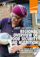 Europe And Central Asia Regional Overview Of Food Security And Nutrition 2018