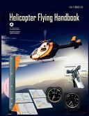 Helicopter Flying Handbook  Faa 8083 21A