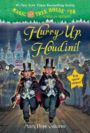 Hurry Up, Houdini! : adventure in the paperback edition of...