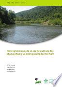 Kinh nghiệm quốc tế và các đề xuất sửa đổi khung pháp lý về định giá rừng tại Việt Nam