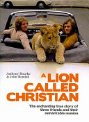 A Lion Called Christian Book Cover