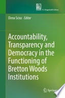 accountability transparency and democracy in the functioning of bretton woods institutions