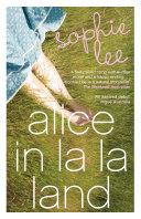 Alice In La La Land