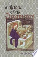 A Rhetoric of the Decameron