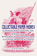 Collectable Paper Money Guidebook With Collecting Tips