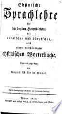Ehstnische Sprachlehre f  r die beiden Hauptdialekte  den revalschen und Dorptschen