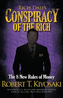 Rich Dad s Conspiracy of the Rich