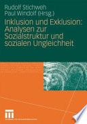 Inklusion und Exklusion: Analysen zur Sozialstruktur und sozialen Ungleichheit