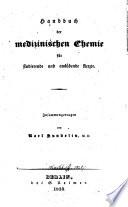 Handbuch der medicinischen Chemie für studierende und ausübende Ärzte