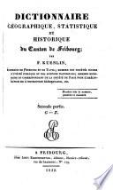Dictionnaire geographique  statistique et historique du Canton de Fribourg
