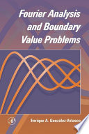 Fourier Analysis And Boundary Value Problems book