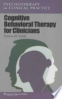 Cognitive Behavioral Therapy for Clinicians