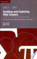 Building and Exploring Web Corpora  WAC3   2007