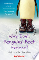 Why Don't Penguins' Feet Freeze? Book Cover