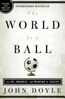 The World Is a Ball