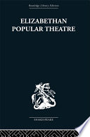 Elizabethan Popular Theatre Popular Theatre The 1590s The Age