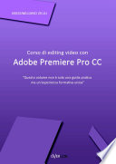 Corso di editing video con Adobe Premiere Pro CC