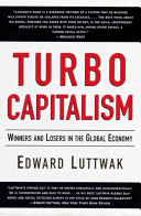 Turbo-Capitalism Effects Of Today S Free Market Capitalism